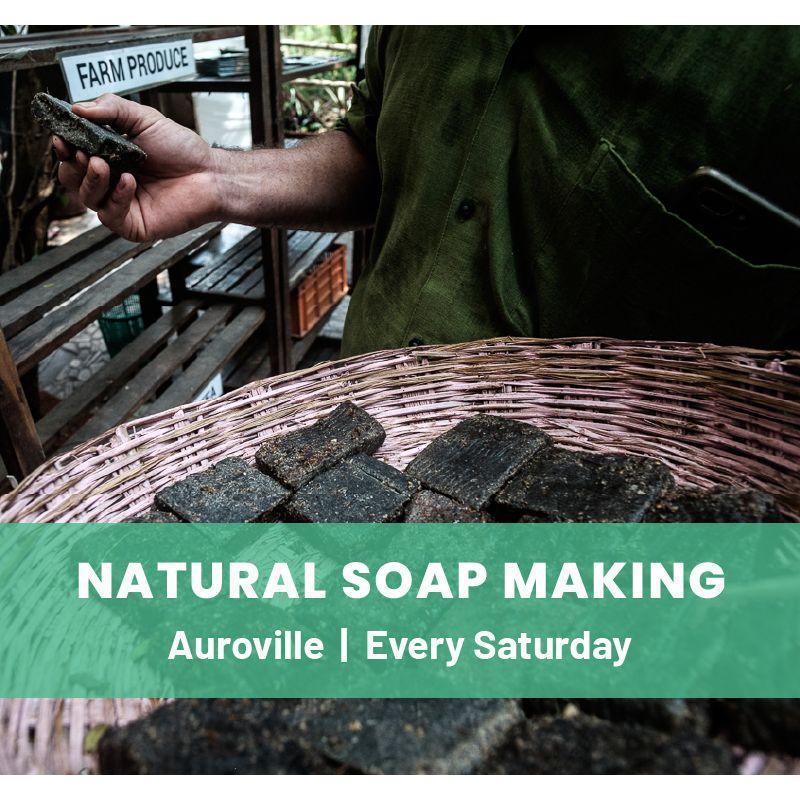 Natural Soap Making Workshop- Auroville