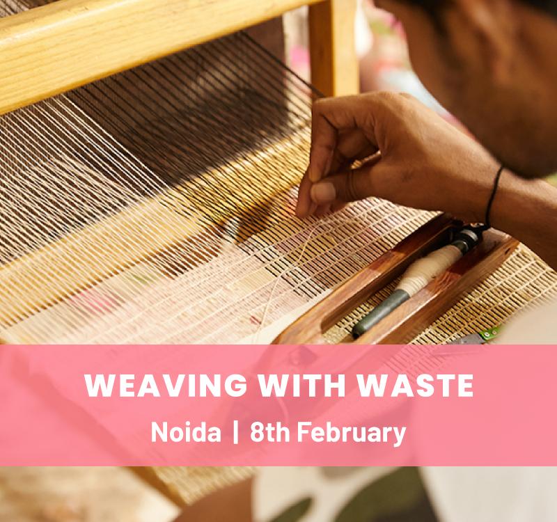 Weaving  with Waste Workshop
