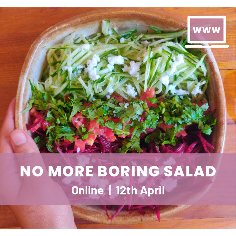 No More Boring Salads Online Workshop