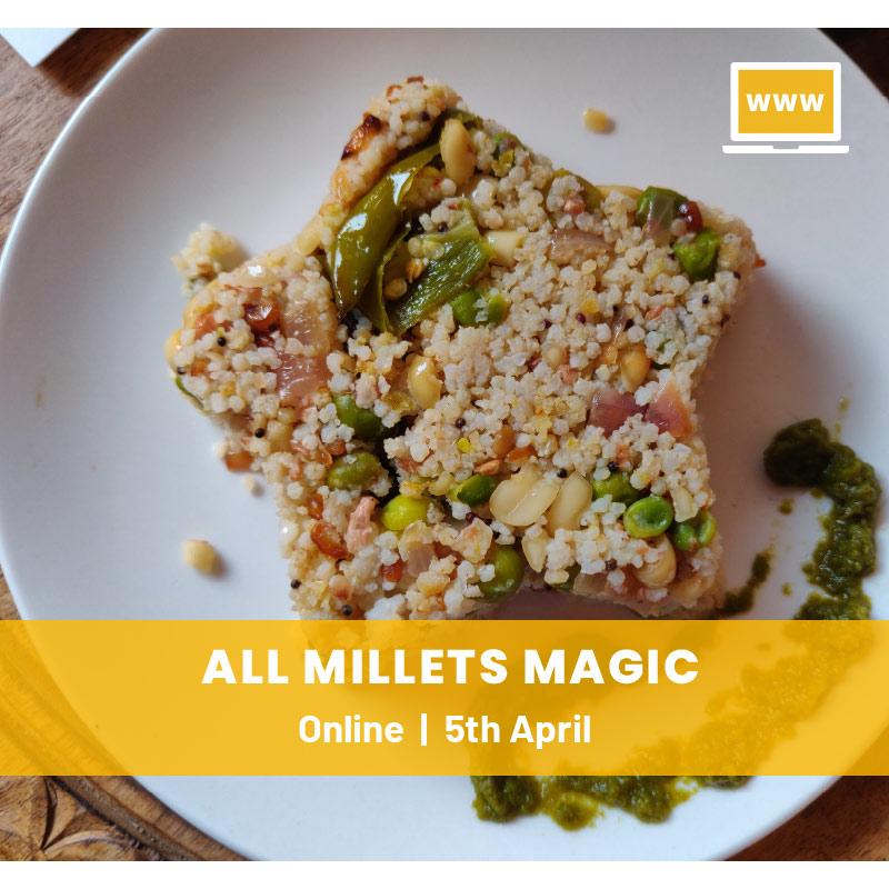 All Millets Magic Online Workshop
