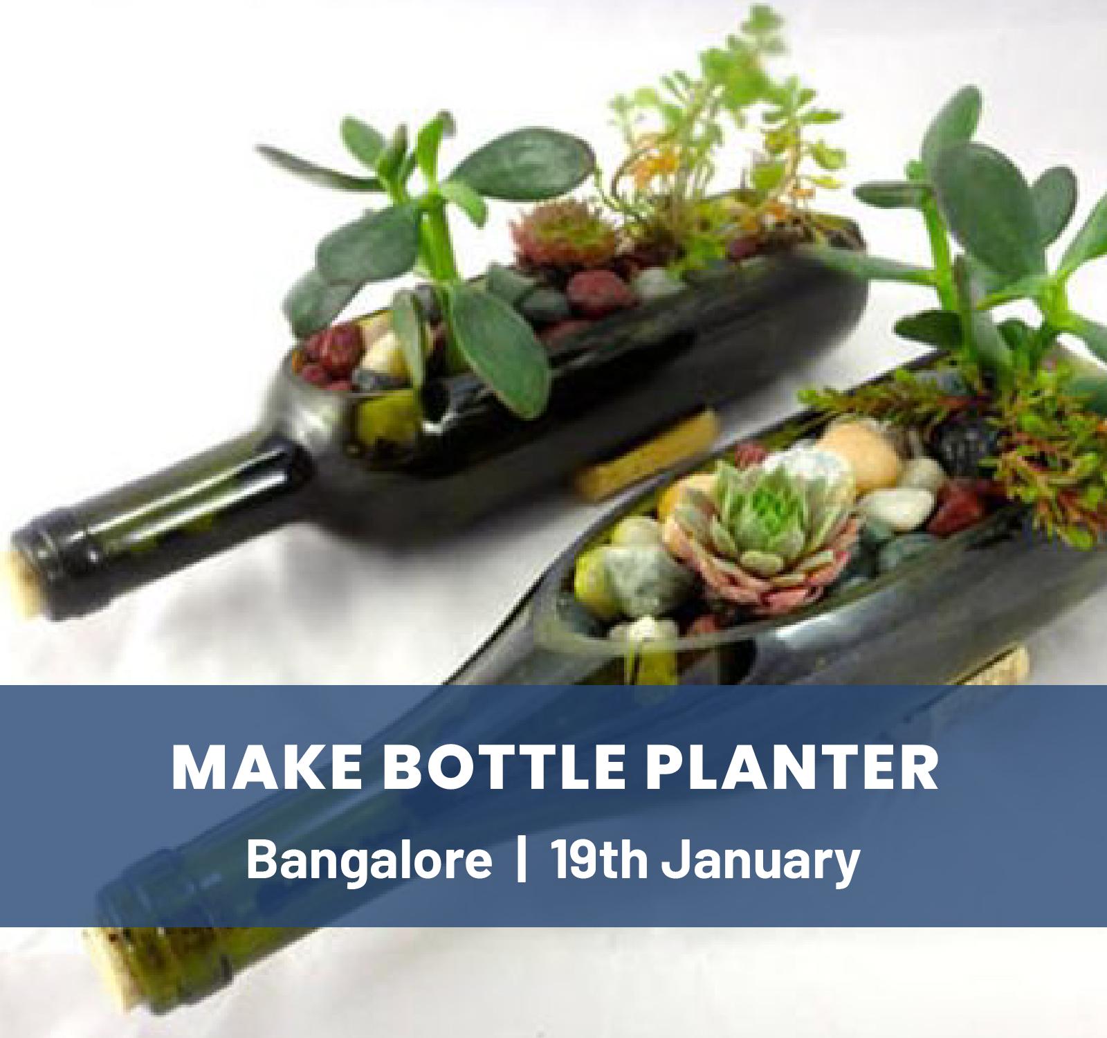 Bottle Planter Making Workshop